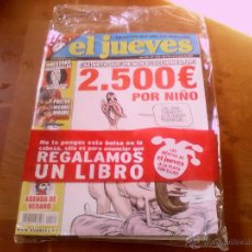 Coleccionismo de Revista El Jueves: EL JUEVES. Nº 1573. EJEMPLAR SECUESTRADO. Lote 48394379