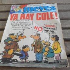 Coleccionismo de Revista El Jueves: REVISTA EL JUEVES LA REVISTA QUE SALE LOS MIERCOLES NUMERO 572. Lote 49194965