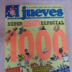 Coleccionismo de Revista El Jueves: EL JUEVES SUPER EXTRA ESPECIAL 1000. Lote 49411189