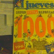 Coleccionismo de Revista El Jueves: EL JUEVES SUPER EXTRA ESPECIAL NÚMERO 1.000. Lote 50165088
