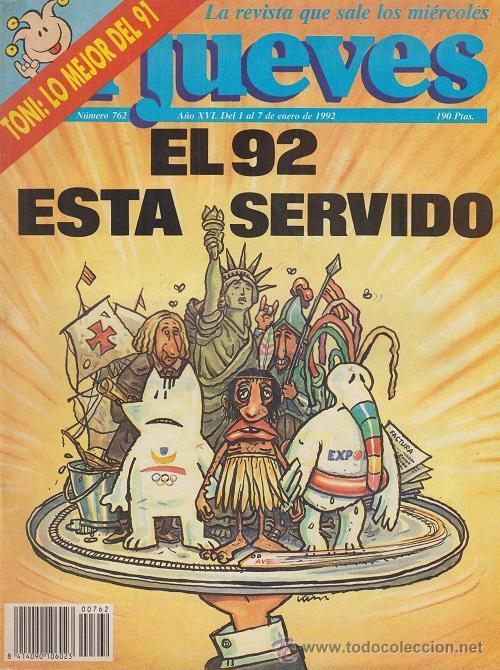 REVISTA EL JUEVES Nº 762 EL 92 ESTA SERVIDO (Coleccionismo - Revistas y Periódicos Modernos (a partir de 1.940) - Revista El Jueves)