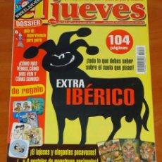 Coleccionismo de Revista El Jueves: EL JUEVES - EXTRA IBÉRICO - Nº 1206. Lote 50438910