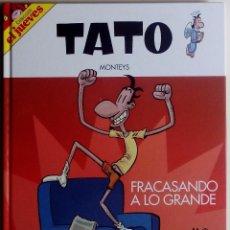 Coleccionismo de Revista El Jueves: TATO - FRACASANDO A LO GRANDE - MONTEYS - COLECCIÓN EL JUEVES (TAPA DURA) - EL JUEVES (2008). Lote 50693515
