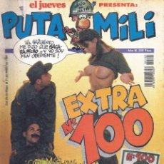 Coleccionismo de Revista El Jueves: PUTA MILI - EL JUEVES. Nº EXTRA 100 - 1994. Lote 53021626