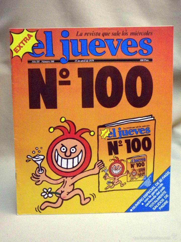 REVISTA EL JUEVES, EXTRA NUMERO 100, MARZO 1979 (Coleccionismo - Revistas y Periódicos Modernos (a partir de 1.940) - Revista El Jueves)
