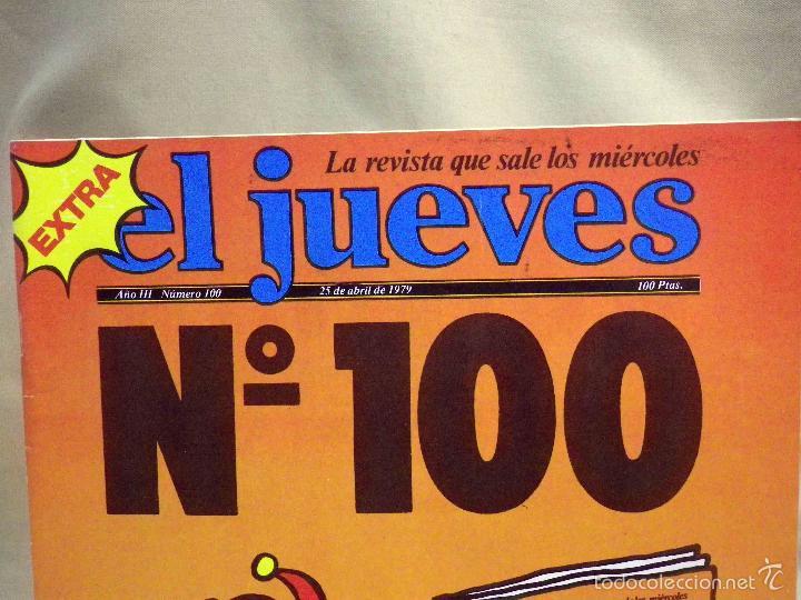 Coleccionismo de Revista El Jueves: REVISTA EL JUEVES, EXTRA NUMERO 100, MARZO 1979 - Foto 2 - 55690783