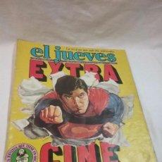 Coleccionismo de Revista El Jueves: REVISTA EL JUEVES , EXTRA CINE , NÚMERO 179 , AÑO 1980 - PORTADA SUPERMAN. Lote 56284254