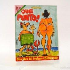 Coleccionismo de Revista El Jueves: EL PROFESOR COJONCIANO, QUE PUNTO, PENDONES DEL HUMOR, EL JUEVES. Lote 56886685