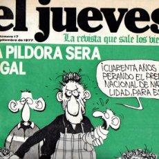 Coleccionismo de Revista El Jueves: EL JUEVES Nº 17 - 16 SET. 1977. Lote 58321890