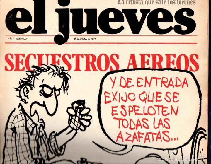 EL JUEVES Nº 23 - 28 OCT. 1977 (Coleccionismo - Revistas y Periódicos Modernos (a partir de 1.940) - Revista El Jueves)
