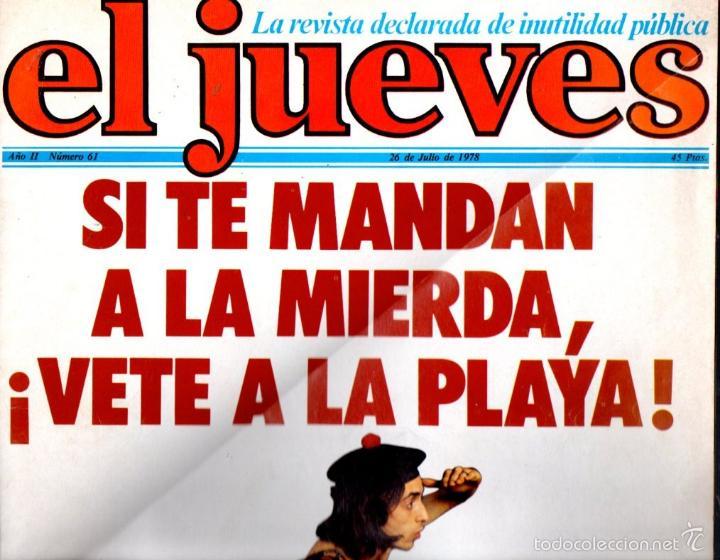 EL JUEVES Nº 61 - 26 JUL. 1978 (Coleccionismo - Revistas y Periódicos Modernos (a partir de 1.940) - Revista El Jueves)