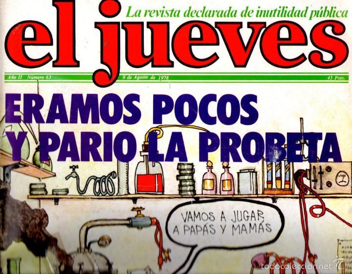 EL JUEVES Nº 63 - 9 AGO. 1978 (Coleccionismo - Revistas y Periódicos Modernos (a partir de 1.940) - Revista El Jueves)