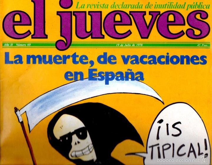 EL JUEVES Nº 60 - 19 JUL. 1978 (Coleccionismo - Revistas y Periódicos Modernos (a partir de 1.940) - Revista El Jueves)