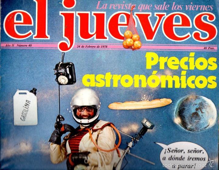 EL JUEVES Nº 40 - 24 FEB. 1978 (Coleccionismo - Revistas y Periódicos Modernos (a partir de 1.940) - Revista El Jueves)