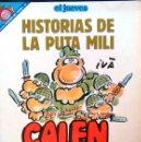 Coleccionismo de Revista El Jueves: CALEN BAYONETA! HISTORIAS DE LA PUTA MILI, DE IVÁ. PENDONES DEL HUMOR, Nº 82. CÓMIC PARODIA MILITAR.. Lote 58689774