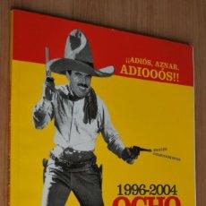 Coleccionismo de Revista El Jueves: ESPECIAL EL JUEVES - OCHO AÑOS DE BIGOTES 1996-2004. Lote 62166412