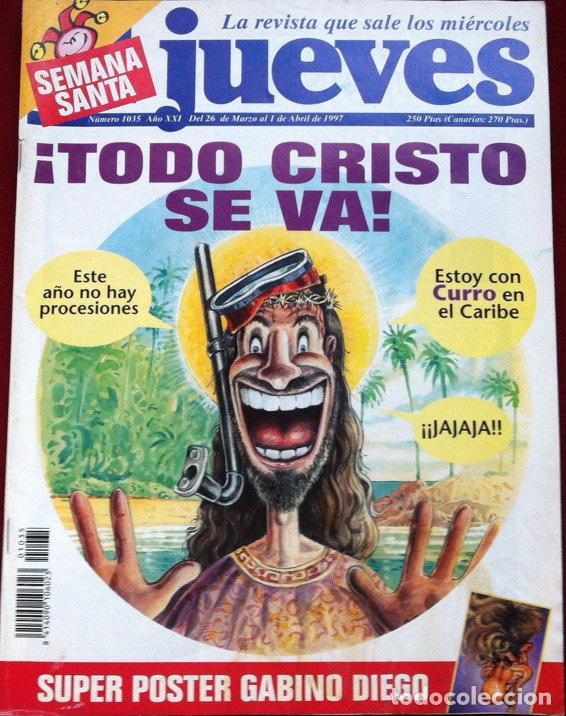 REVISTA EL JUEVES Nº 1035 . MARZO 1997 (Coleccionismo - Revistas y Periódicos Modernos (a partir de 1.940) - Revista El Jueves)