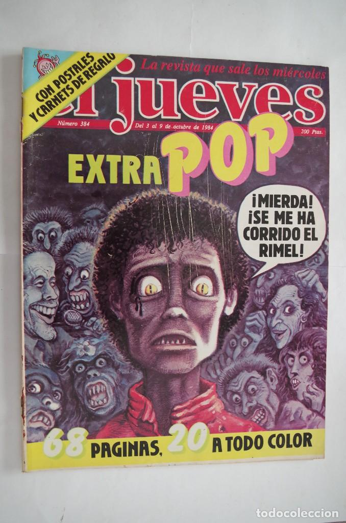 EL JUEVES Nº 384 EXTRA POP CON LAS POSTALES Y CARNETS DE REGALO AÑO 1984 (Coleccionismo - Revistas y Periódicos Modernos (a partir de 1.940) - Revista El Jueves)