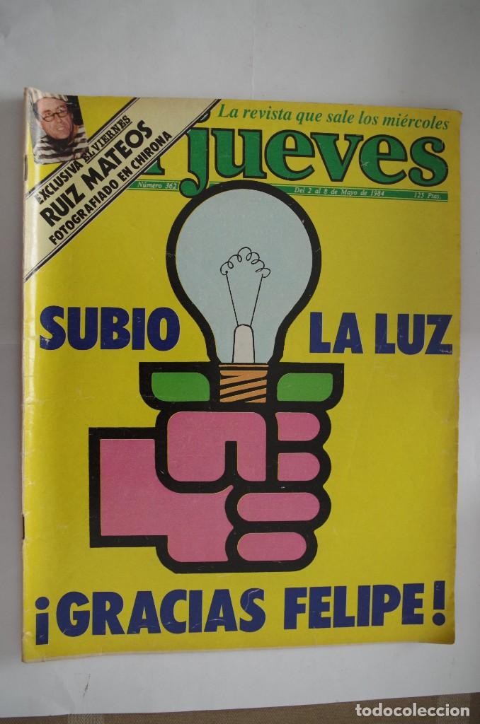 EL JUEVES Nº 362 AÑO 1984 CON FORMATO MAS GRANDE QUE EL ACTUAL (Coleccionismo - Revistas y Periódicos Modernos (a partir de 1.940) - Revista El Jueves)