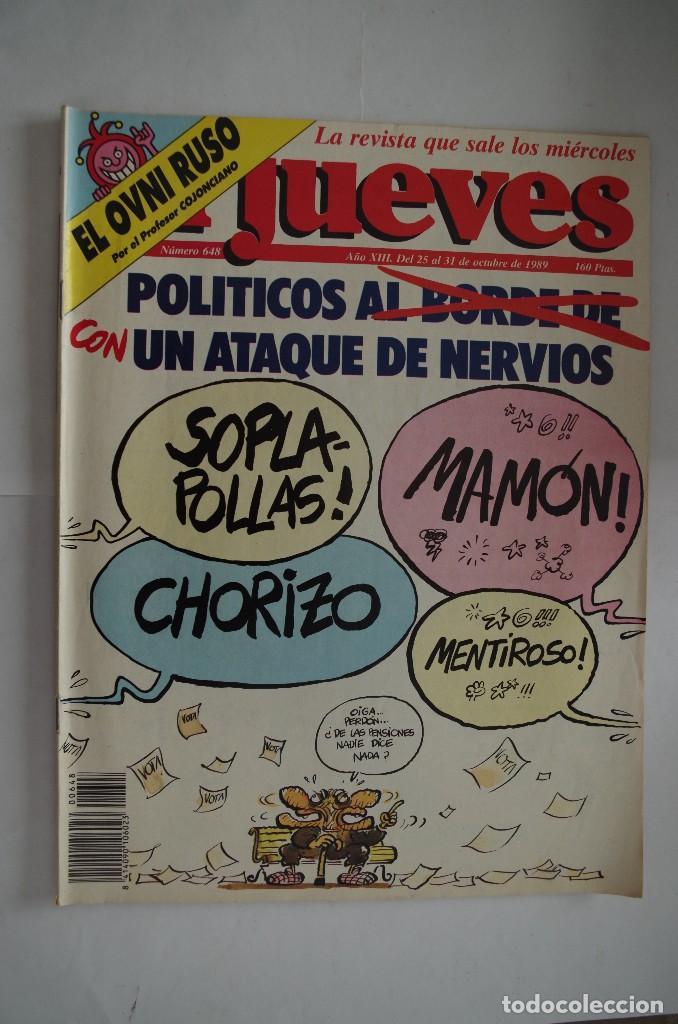 EL JUEVES Nº 648 AÑO 1989 (Coleccionismo - Revistas y Periódicos Modernos (a partir de 1.940) - Revista El Jueves)