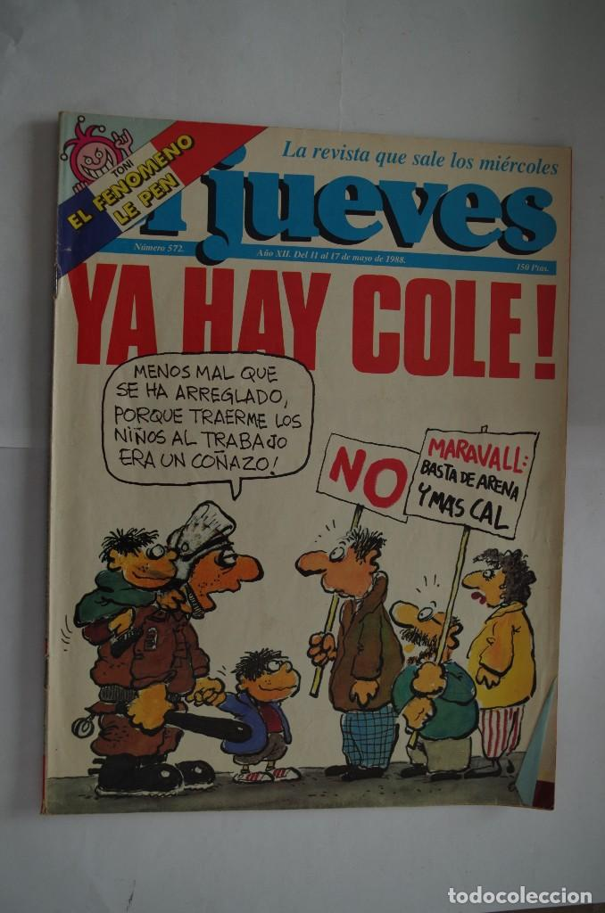 EL JUEVES Nº 572 (Coleccionismo - Revistas y Periódicos Modernos (a partir de 1.940) - Revista El Jueves)