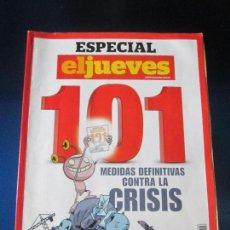 Coleccionismo de Revista El Jueves: REVISTA ESPECIAL EL JUEVES-101 MEDIDAS DEFINITIVAS CONTRA LA CRISIS-115 PÁGINAS-VER FOTOS.. Lote 67017134