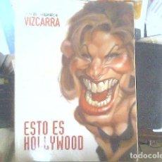 Coleccionismo de Revista El Jueves: VIZCARRA - LAS MEJORES CARICATURAS - ESTO ES HOLLYWWOD. Lote 68713237