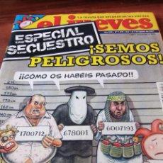 Coleccionismo de Revista El Jueves: REVISTAS MUY BUSCADAS EL JUEVES GRAN LOTE. Lote 76781759