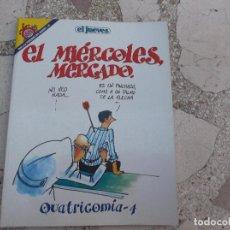 Coleccionismo de Revista El Jueves: PENDONES DEL HUMOR, EL JUEVES Nº 30 EL MIERCOLES MERCADO QUATRICOMIA. Lote 76954269