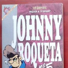 Coleccionismo de Revista El Jueves: COLECCIÓN PENDONES DEL HUMOR 37 - JOHNNY ROQUETA. Nº 5 DE VAQUER Y T. P. BIGART. Lote 79813631