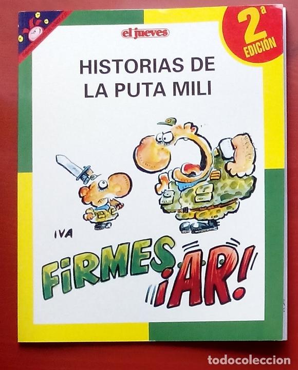 COLECCIÓN PENDONES DEL HUMOR 57 - HISTORIAS DE LA PUTA MILI. FIRMES ¡AR! DE IVÀ (SEGUNDA EDICIÓN) (Coleccionismo - Revistas y Periódicos Modernos (a partir de 1.940) - Revista El Jueves)