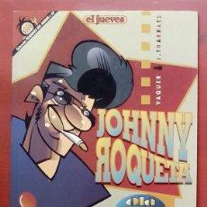 Coleccionismo de Revista El Jueves: COLECCIÓN PENDONES HUMOR 63 - JOHNNY ROQUETA. OLD Nº 7 BRAND DE VAQUER Y T. P. BIGART, THARRATS. Lote 80309227