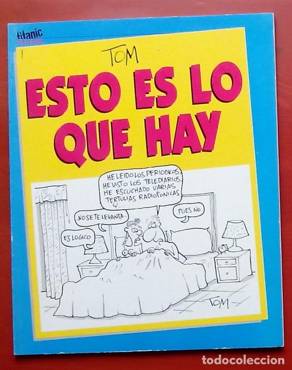 COLECCION TITANIC 8 - ESTO ES LO QUE HAY DE TOM (Coleccionismo - Revistas y Periódicos Modernos (a partir de 1.940) - Revista El Jueves)