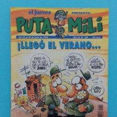 Coleccionismo de Revista El Jueves: EL JUEVES. PUTA MILI Nº 104. ¡LLEGÓ EL VERANO... Y LOS TURISTAS!. Lote 112181011
