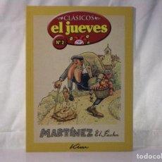Coleccionismo de Revista El Jueves: MARTÍNEZ EL FACHA *** REVISTA Nº 2 *** COLECCIÓN CLÁSICOS EL JUEVES *** HUMOR ***. Lote 84512868
