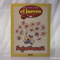 Coleccionismo de Revista El Jueves: SEGURIDÁSOCIÁ *** REVISTA Nº 4 *** COLECCIÓN CLÁSICOS EL JUEVES *** HUMOR ***. Lote 84513104