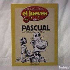 Coleccionismo de Revista El Jueves: PASCUAL, MAYORDOMO REAL *** REVISTA Nº 8 *** COLECCIÓN CLÁSICOS EL JUEVES *** HUMOR ***. Lote 84513664