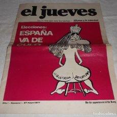 Coleccionismo de Revista El Jueves: EL JUEVES Nº 1 27 DE MAYO 1977. Lote 87161788