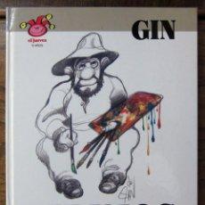 Coleccionismo de Revista El Jueves: GIN, DIBUJOS - 15 AÑOS DE EL JUEVES. Lote 87237700