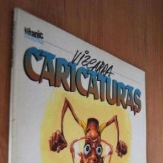 Coleccionismo de Revista El Jueves: VIZCARRA CARICATURAS - COLECCION TITANIC Nº 7 - EDICIONES EL JUEVES. Lote 89446216
