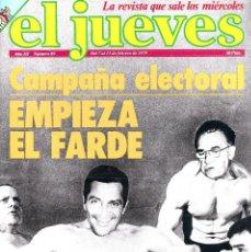 Coleccionismo de Revista El Jueves: REVISTA EL JUEVES. NÚMERO 89 DEL 7 AL 13 FEBRERO 1979. Lote 151154505