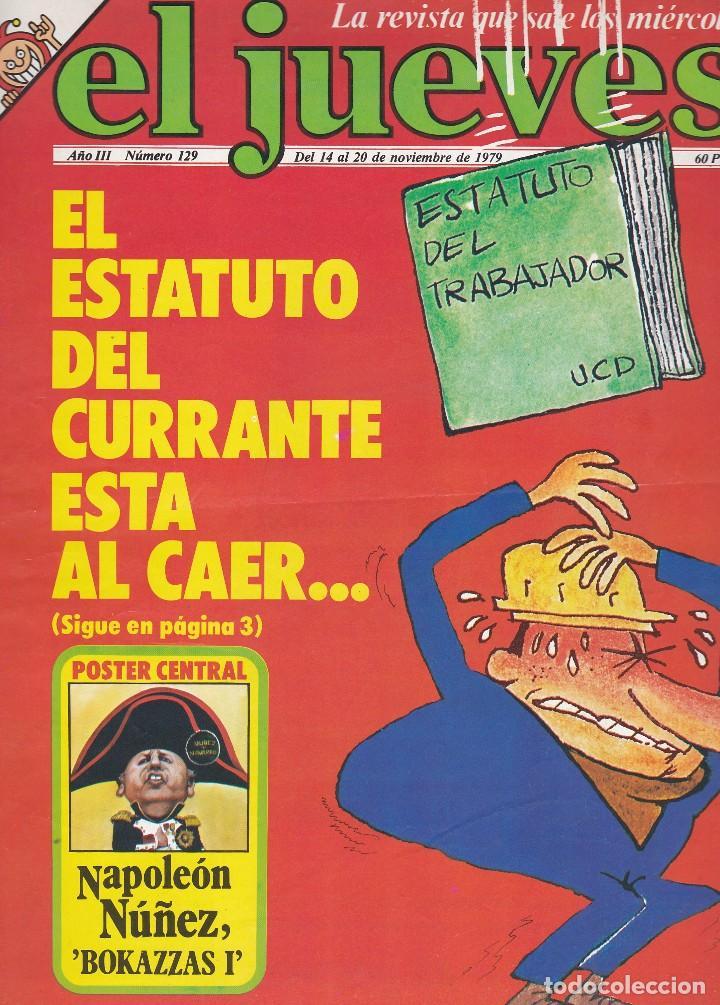 REVISTA EL JUEVES. NÚMERO 129 DEL 14 AL 20 NOVIEMBRE 1979 (Coleccionismo - Revistas y Periódicos Modernos (a partir de 1.940) - Revista El Jueves)
