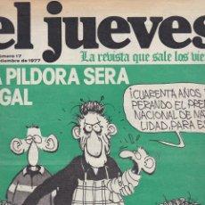 Coleccionismo de Revista El Jueves: EL JUEVES Nº 17 DEL 16 SEPTIEMBRE 1977 . Lote 91973775