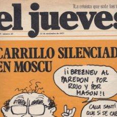 Coleccionismo de Revista El Jueves: EL JUEVES Nº 25 DEL 11 NOVIEMBRE 1977. Lote 91973860