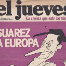 Coleccionismo de Revista El Jueves: EL JUEVES Nº 14 DEL 26 AGOSTO 1977 . Lote 91973870