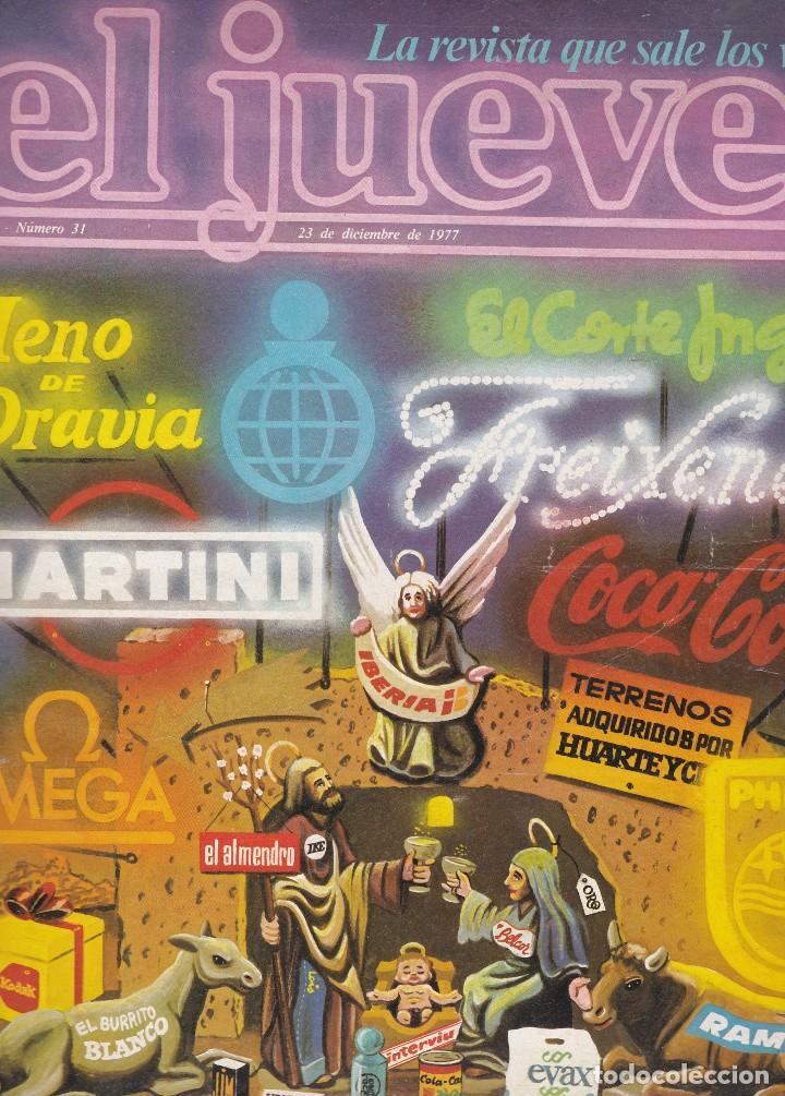 EL JUEVES Nº 31 DEL 23 DICIEMBRE 1977 (Coleccionismo - Revistas y Periódicos Modernos (a partir de 1.940) - Revista El Jueves)
