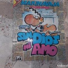 Collectionnisme de Magazine El Jueves: PENDONES DEL HUMOR Nº 51, MAKINAVAJA EL ULTIMO CHORISO, SIN DIOS NI AMO, IVA 1989. Lote 94785263