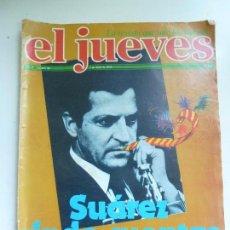 Coleccionismo de Revista El Jueves: EL JUEVES. Nº 46. 1978. SUÁREZ RINDE CUENTA EN LAS CORTES. Lote 155743473