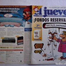 Coleccionismo de Revista El Jueves: TEBEOS Y COMICS: REVISTA EL JUEVES Nº 878. ¡FONDOS RESERVADOS! (ABLN). Lote 97009643