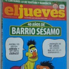 Coleccionismo de Revista El Jueves: EL JUEVES. LA REVISTA QUE SALE LOS MIÉRCOLES Nº 1695 NOVIEMBRE 2009. 40 AÑOS DE BARRIO SÉSAMO. Lote 99537219